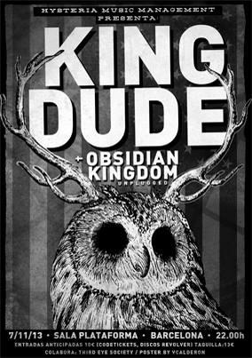 Obsidian Kingdom Unplugged + King Dude