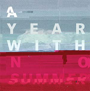 Pre-order A Year With No Summer