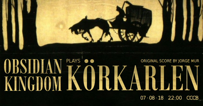 Obsidian Kingdom plays Körkarlen