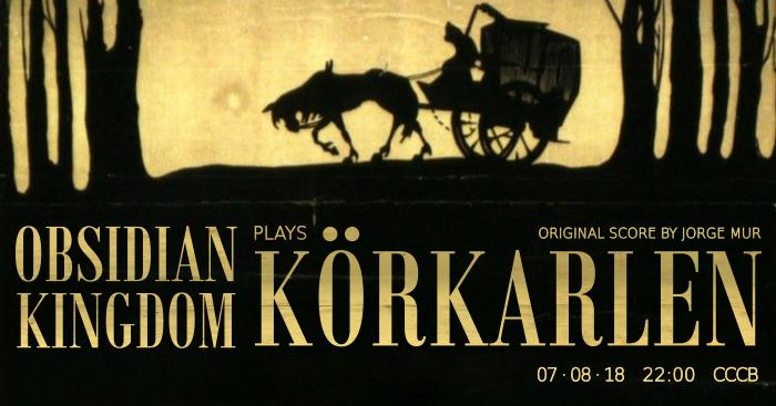 Obsidian Kingdom plays Körkarlen